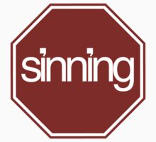 STOP SINNING... by webart