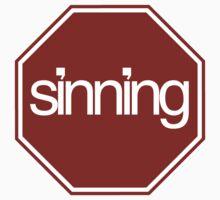 STOP SINNING... by webart