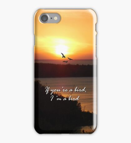 """The Notebook: """"If you're a bird""""- Iphone Case iPhone Case/Skin"""
