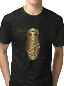 Fabulous Russian Dolls Tri-blend T-Shirt