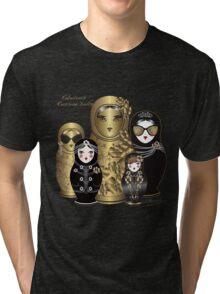 Fabulous Russian Dolls Tri-blend T-Shirt