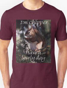 I'm Chipper T-Shirt
