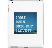 Born Sick iPad Case/Skin
