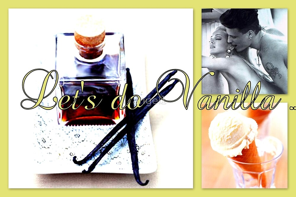Let's do Vanilla by ©The Creative  Minds