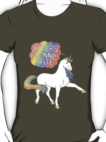 Haters gonna hate unicorn T-Shirt