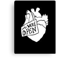 Come In, We're Open! - White Canvas Print