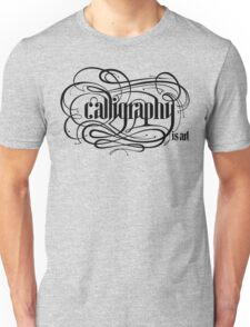 Calligraphy is Art (Light bg) T-Shirt