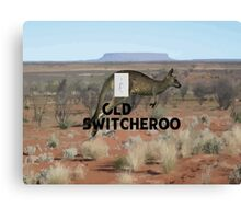 The Old Switcheroo Canvas Print