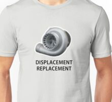 Replacement Displacement  Unisex T-Shirt