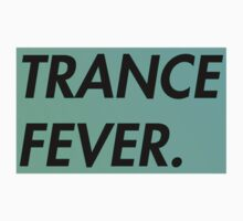 TRANCE FEVER (SPECIAL) by xtrolix