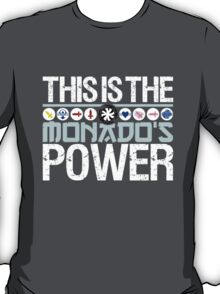 The Monado's Power T-Shirt