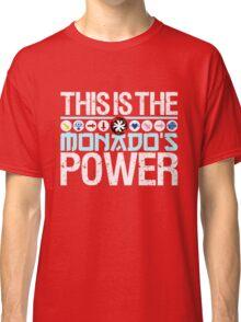 The Monado's Power Classic T-Shirt