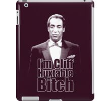 I'm Cliff Huxtable B*tch iPad Case/Skin