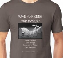 Missing Rover - White text Unisex T-Shirt