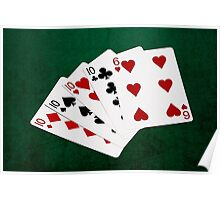 Poker Hands - Four Of A Kind - Tens and Six Poster