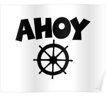 Ahoy Wheel Sailing Design Poster