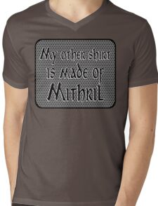 My other shirt is made of mithril. Mens V-Neck T-Shirt