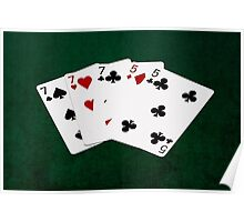 Poker Hands - Full House - Seven and Five Poster