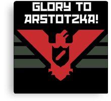 Glory to Arstotzka Canvas Print