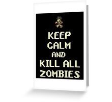 Terraria Keep Calm Zombies Greeting Card