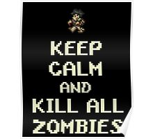 Terraria Keep Calm Zombies Poster