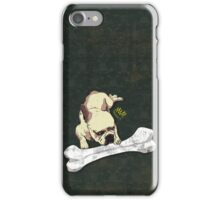 Every Dog Has Its Day iPhone Case/Skin
