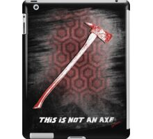 This is not an Axe  by Jack Torrance 237 iPad Case/Skin