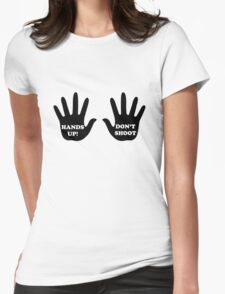 Hands Up Don't Shoot Civil Rights  Womens Fitted T-Shirt