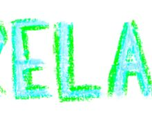 Word Relax, colorful hand writing on paper, happiness conceptual image Sticker