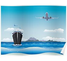 Big airplane in the sky and cruise liner in the sea Poster
