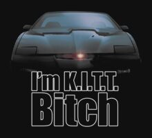 I'm K.I.T.T. B*tch by Saph