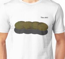 the shit Unisex T-Shirt