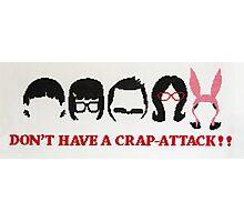 Belcher Family Crap Attack Photographic Print
