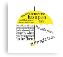 The right place at the right time Canvas Print