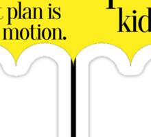 The universe has a plan Sticker