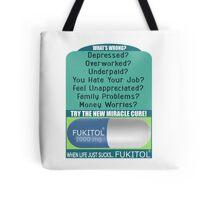 When Life Just Sucks - Fukitol - Funny Pharmaceutical T Shirt Tote Bag