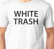 White Trash Unisex T-Shirt