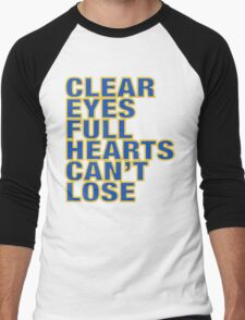 Clear Eyes. Full Hearts. Can't Lose. Men's Baseball ¾ T-Shirt