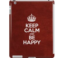Keep Calm and Be Happy - Glossy Red Leather iPad Case/Skin