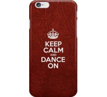 Keep Calm and Dance On - Glossy Red Leather iPhone Case/Skin