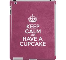 Keep Calm and Have a Cupcake - Glossy Pink Leather iPad Case/Skin