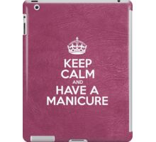 Keep Calm and Have a Manicure - Glossy Pink Leather iPad Case/Skin