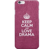 Keep Calm and Love Drama - Glossy Pink Leather iPhone Case/Skin