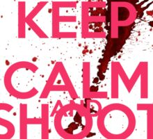 Keep Calm and Shoot Zombies Sticker
