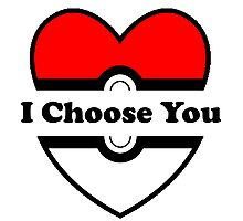 I Choose You Photographic Print