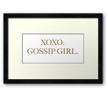 XOXO GOSSIP GIRL Framed Print
