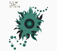 Low Life Style. by Louen