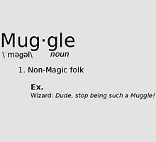 Definition of a Muggle by GeekyToGo