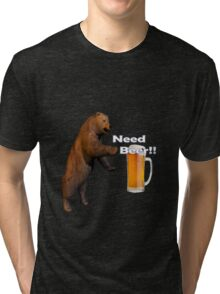Mvs-Need Beer Tri-blend T-Shirt