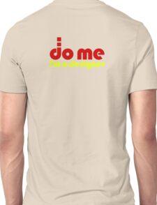 Do Me - I'm a designer T-Shirt